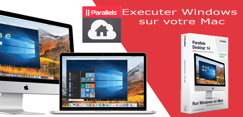 Windows sur Mac Royan Parallels Desktop